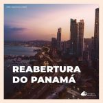 Reabertura do Panamá para turistas brasileiros: confira requisitos de entrada