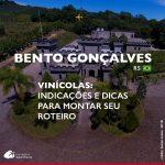 14 vinícolas no Vale dos Vinhedos e região para visitar e degustar