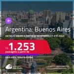 Passagens para a <strong>ARGENTINA: Buenos Aires</strong>, com datas para viajar a partir de Novembro/21 até 2022! A partir de R$ 1.253, ida e volta, c/ taxas!