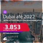 Passagens para <strong>DUBAI</strong>! A partir de R$ 3.853, ida e volta, c/ taxas! Datas até 2022! Opções com BAGAGEM INCLUÍDA!