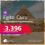 Destino aberto para Brasileiros! Passagens para o <strong>EGITO: Cairo</strong> a partir de R$ 3.396, ida e volta, c/ taxas!