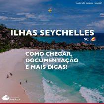 Viajar para Seychelles: o que saber antes de embarcar no país