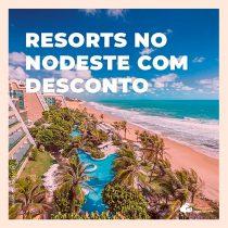 5 resorts no Nordeste com mais R$ 1 mil de desconto na hospedagem