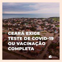 Ceará exige teste de Covid-19 ou vacinação para viajantes de avião
