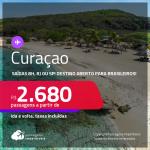 Destino aberto para brasileiros! Passagens para <strong>CURAÇAO</strong>! A partir de R$ 2.680, ida e volta, c/ taxas!