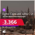 Destino aberto para brasileiros! Passagens para o <strong>EGITO: Cairo</strong>! A partir de R$ 3.366, ida e volta, c/ taxas! Datas para viajar até Julho/22!