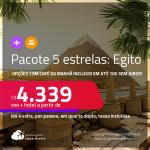 <strong>PASSAGEM + HOTEL 5 ESTRELAS</strong> no <strong>EGITO</strong>: Cairo! A partir de R$ 4.339, por pessoa, quarto duplo, c/ taxas! Opções com CAFÉ DA MANHÃ incluso! Em até 10x SEM JUROS!