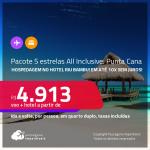 <strong>PASSAGEM + Hotel Riu Bambu</strong> <strong>5 ESTRELAS ALL INCLUSIVE</strong> em <strong>PUNTA CANA</strong>! A partir de R$ 4.913, por pessoa, quarto duplo, c/ taxas! Em até 10x SEM JUROS!