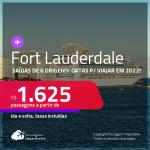 Passagens para <strong>FORT LAUDERDALE, </strong>com datas para viajar em 2022! A partir de R$ 1.625, ida e volta, c/ taxas!