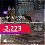 Passagens para <strong>LAS VEGAS, </strong>com datas para viajar em 2022! A partir de R$ 2.223, ida e volta, c/ taxas! Opções com BAGAGEM INCLUÍDA!