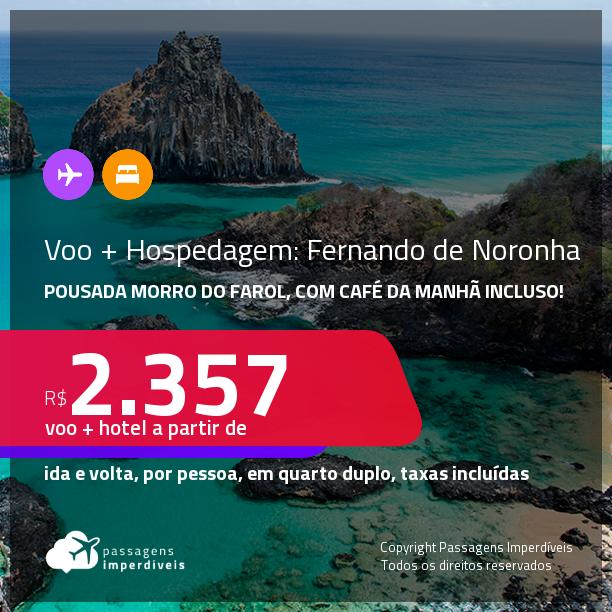 <strong>PASSAGEM + HOSPEDAGEM</strong> na <strong>Pousada Morro do Farol</strong> em <strong>FERNANDO DE NORONHA</strong>! A partir de R$ 2.357, por pessoa, quarto duplo, c/ taxas! Opções com CAFÉ DA MANHÃ incluso! Em até 10x SEM JUROS!