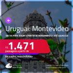 Passagens para <strong>URUGUAI: Montevideo</strong>! A partir de R$ 1.471, ida e volta, c/ taxas! Datas para viajar a partir de Novembro/21 até JULHO/22!
