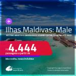 Destino aberto para brasileiros! Passagens para as <strong>ILHAS MALDIVAS: Male, </strong>voando QATAR! A partir de R$ 4.444, ida e volta, c/ taxas! Datas para viajar até 2022!