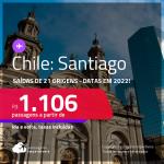 Passagens para o <strong>CHILE: Santiago</strong>! A partir de R$ 1.106, ida e volta, c/ taxas! Datas em 2022!