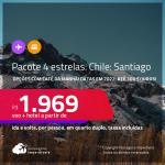 <strong>PASSAGEM + HOTEL 4 ESTRELAS</strong> com <strong>CAFÉ DA MANHÃ </strong>em <strong>SANTIAGO, no Chile</strong>! A partir de R$ 1.969, por pessoa, quarto duplo, c/ taxas! Datas em 2022! Em até 10x SEM JUROS!