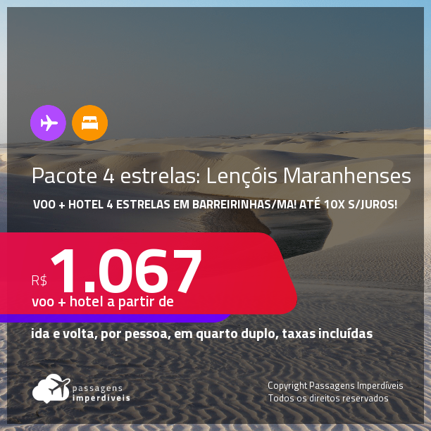 Viaje para os <strong>Lençóis Maranhenses</strong>!!! <strong>PASSAGEM + HOTEL 4 ESTRELAS</strong> com <strong>CAFÉ DA MANHÃ</strong> em <strong>BARREIRINHAS/MA</strong>! A partir de R$ 1.067, por pessoa, quarto duplo, c/ taxas! Datas até 2022! Em até 10x SEM JUROS!