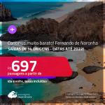 Continua muito barato!!! Passagens para <strong>FERNANDO DE NORONHA</strong>! A partir de R$ 697, ida e volta, c/ taxas! Datas até 2022!