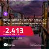 Passagens para a <strong>ITÁLIA: Roma ou Veneza</strong>! A partir de R$ 2.413, ida e volta, c/ taxas! Datas em 2022! Opções com BAGAGEM INCLUÍDA!
