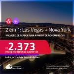 Previsão de reabertura a partir de Novembro/21! Passagens 2 em 1 – <strong>NOVA YORK + LAS VEGAS</strong>! A partir de R$ 2.373, todos os trechos, c/ taxas! Datas até 2022!