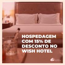 Ganhe 15% de desconto na reserva de hospedagem no Wish Hotel da Bahia