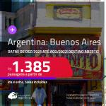 Destino aberto para brasileiros! Promoção de Passagens para a <strong>ARGENTINA: Buenos Aires</strong>! A partir de R$ 1.385, ida e volta, c/ taxas! Datas de Dezembro/2021 até Agosto/2022!