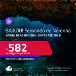 BAIXOU!!! Passagens para <strong>FERNANDO DE NORONHA</strong>! A partir de R$ 582, ida e volta, c/ taxas! Datas até 2022!