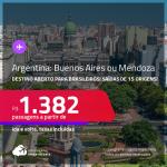 Destino aberto para brasileiros! Passagens para a <strong>ARGENTINA: Buenos Aires ou Mendoza</strong>! A partir de R$ 1.382, ida e volta, c/ taxas!