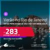 <strong>Verão no RIO DE JANEIRO</strong>! Passagens para viajar de <strong>Dezembro/2021 até Março/2022</strong>! A partir de R$ 283, ida e volta, c/ taxas!