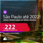 Passagens para <strong>SÃO PAULO </strong>com<strong> datas para viajar até 2022</strong>! A partir de R$ 222, ida e volta, c/ taxas! Saídas de várias origens!
